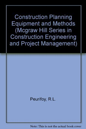 9780070497634: Construction Planning, Equipment, and Methods (Mcgraw Hill Series in Construction Engineering and Project Management)