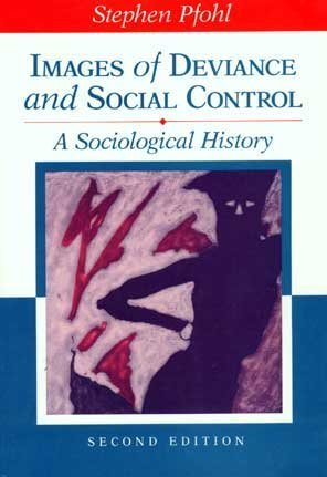 9780070497658: Images of Deviance and Social Control: A Sociological History