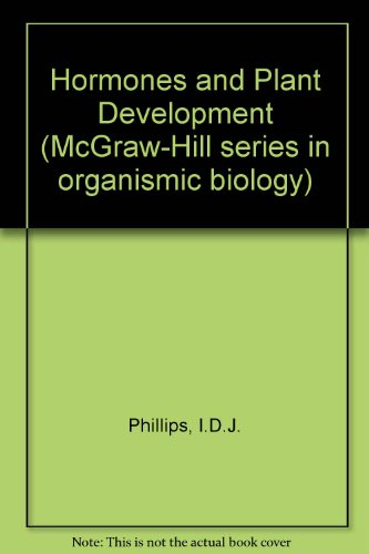 9780070497955: Hormones and Plant Development