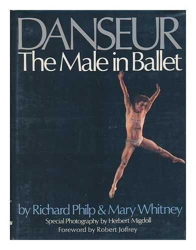9780070498112: Danseur: The male in ballet