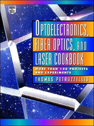 9780070498396: Optoelectronics, Fiber Optics, and Laser Cookbook