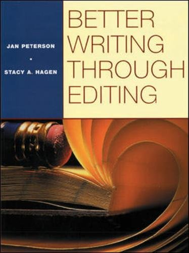 9780070498853: BETTER WRITING THROUGH EDITING: STUDENT TEXT: Student Book