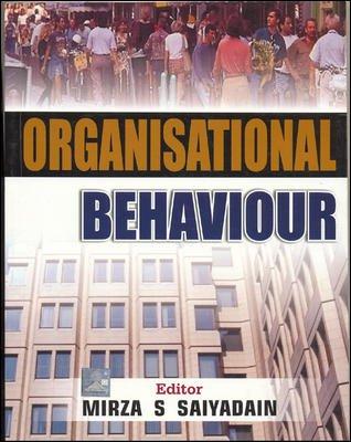 Organizational Behavior: Mirza S. Saiyadain (Ed.)