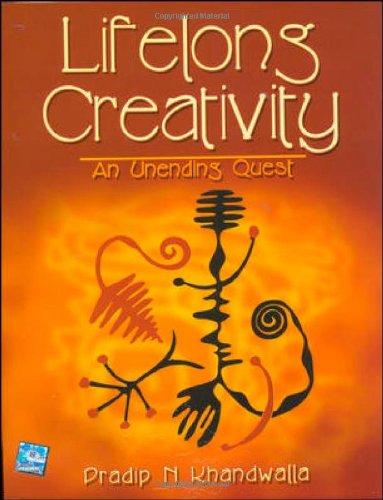 LIFELONG CREATIVITY:An Unending Quest: Pradip Khandwalla