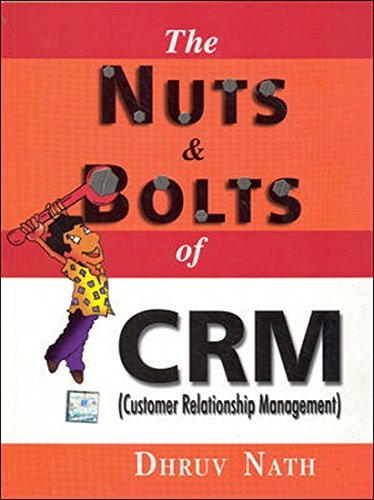 9780070499645: The Nuts And Bolts Of Crm