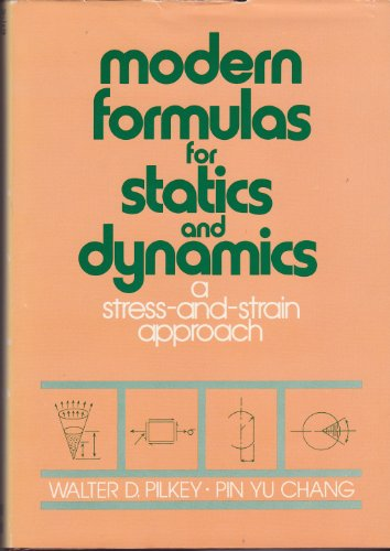 9780070499980: Modern Formulas for Statics and Dynamics: A Stress and Strain Approach