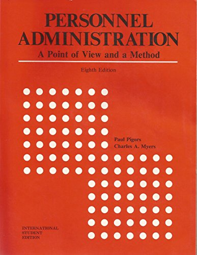 9780070500013: Personnel administration: A point of view and a method