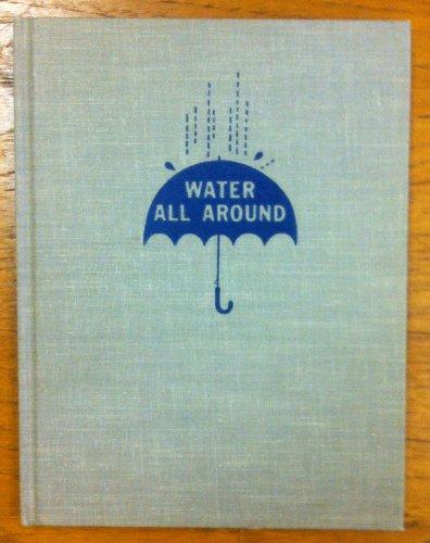 Water All Around: Tillie S. Pine, Joseph Levine, Bernice Myers
