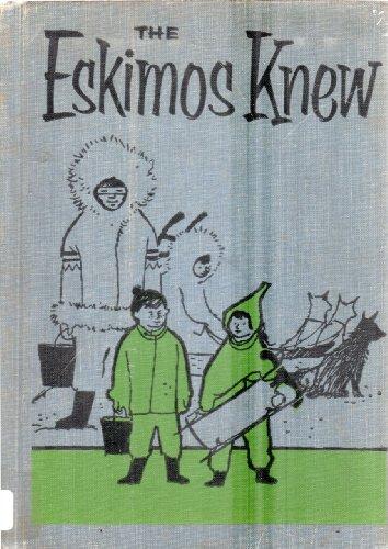 9780070500532: Eskimos Knew