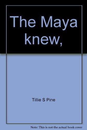 9780070500822: The Maya knew,