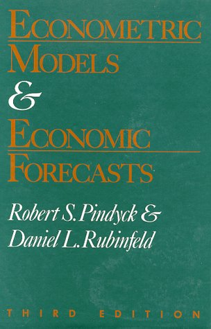 Econometric Models and Economic Forecasting: Pindyck, R, S,