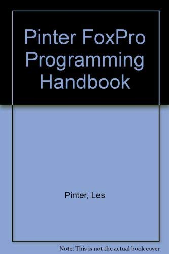 9780070501805: The Pinter Visual Foxpro Programming Handbook