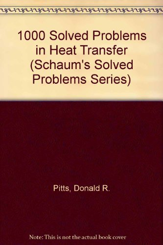 9780070502048: 1000 Solved Problems in Heat Transfer (Schaum's Solved Problems Series)