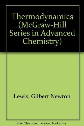 9780070502215: Thermodynamics (Mcgraw Hill Series in Advanced Chemistry)