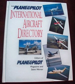 9780070503045: The Plane & Pilot International Aircraft Directory