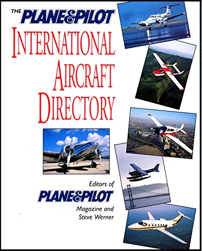 9780070503052: The Plane & Pilot International Aircraft Directory