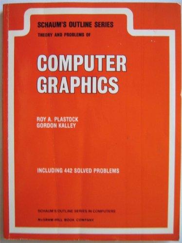 9780070503267: Schaum's Outline of Computer Graphics (Schaum's Outline)