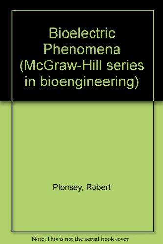 Bioelectric Phenomena: Plonsey, Robert