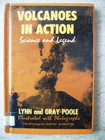 9780070504226: Volcanoes in Action Science and Legend