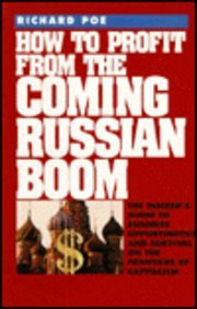 9780070504554: How to Profit from the Coming Russian Boom: The Insider's Guide to Business Opportunities on the Frontiers of Capitalism