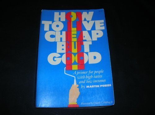 9780070505223: How to live cheap but good