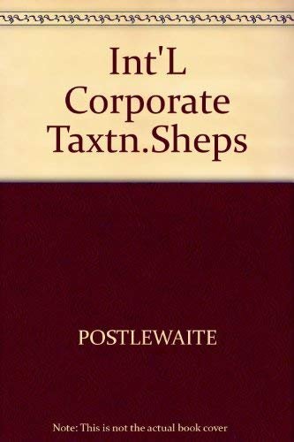 9780070505377: International Corporate Taxation, Including Supplement (Tax and estate planning series)
