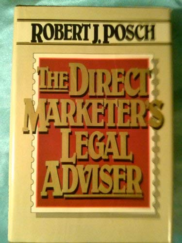 9780070505599: The Direct Marketer's Legal Adviser