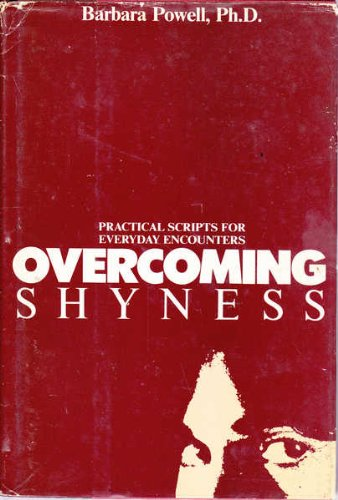 9780070505704: Overcoming Shyness: Practical Scripts for Everyday Encounters