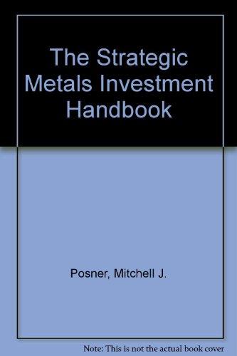 9780070505773: The Strategic Metals Investment Handbook