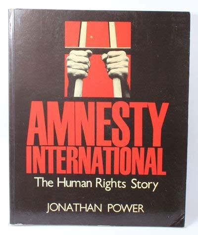9780070505971: Amnesty International: The Human Rights Story