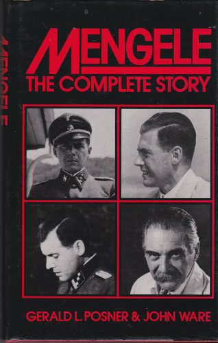 Mengele. The Complete Story.