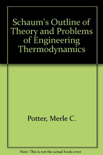 9780070506169: Schaum's Outline of Theory and Problems of Engineering Thermodynamics (Schaum's Outline Series)