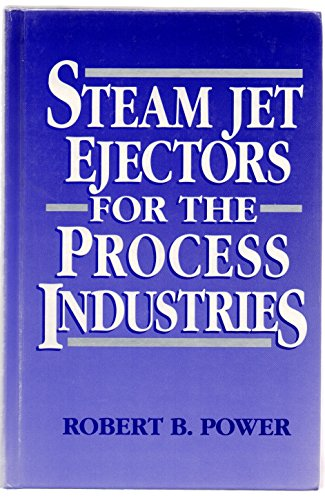 9780070506183: Steam Jet Ejectors for the Process Industries (McGraw-Hill Chemical Engineering)