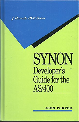 9780070506671: SYNON Developer's Guide for the AS/400 (J.Ranade IBM)