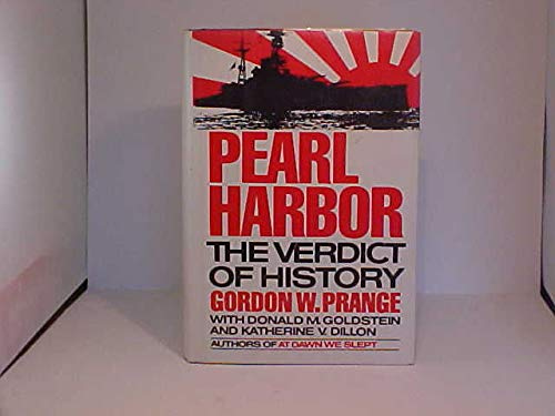 Pearl Harbor: Prange, Gordon W., With Donald M. Goldstein and Katherine V. Dillon