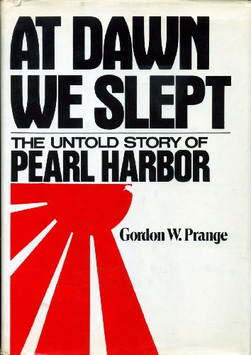 9780070506695: At Dawn We Slept: The Untold Story of Pearl Harbor