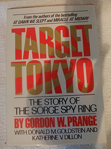 9780070506770: Target Tokyo: The Story of the Sorge Spy Ring