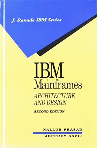 9780070506916: IBM Mainframes: Architecture and Design (J Ranade Ibm Series)