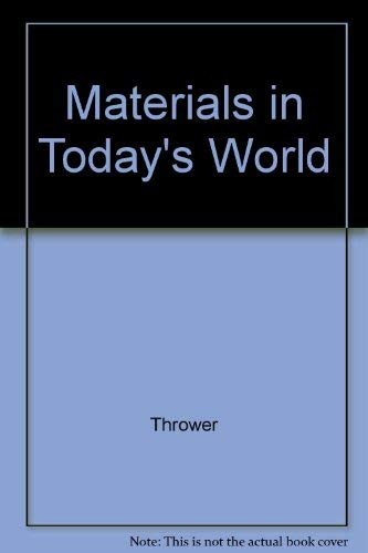 9780070506985: Materials in Today's World (College Custom Series)