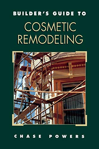 9780070507173: Builder's Guide to Cosmetic Remodeling (Builder's Guide)