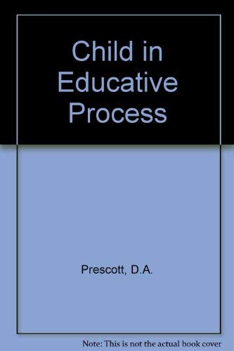 9780070507708: The Child in the Educative Process