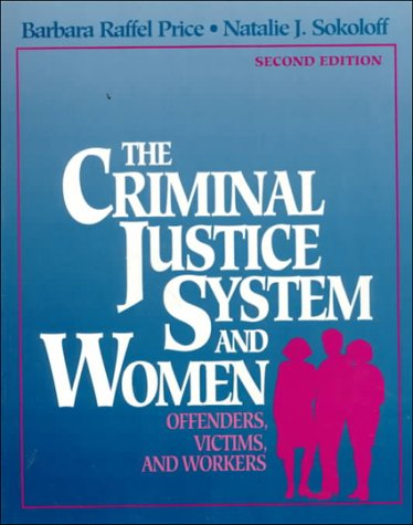 9780070507791: The Criminal Justice System And Women: Offenders, Victims, and Workers