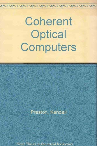 9780070507852: Coherent Optical Computers