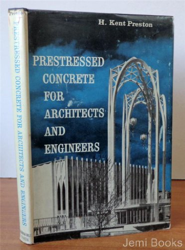 9780070508248: Prestressed Concrete for Architects and Engineers