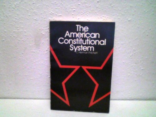 9780070508897: American Constitutional System (Foundations of American government and political science)