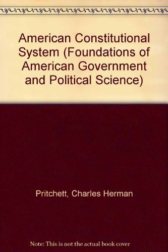 9780070508934: The American Constitutional System (Foundations of American Government and Political Science)