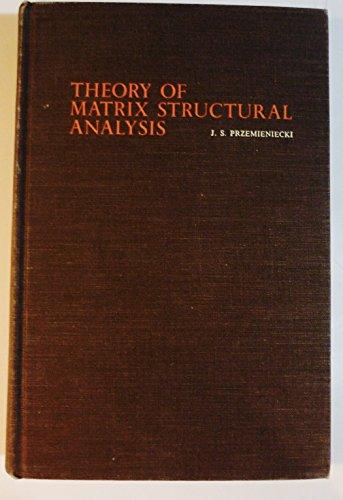 Theory of Matrix Structural Analysis: Przemieniecki, J.S.