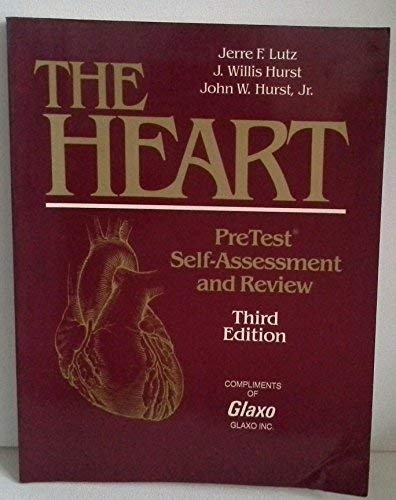 9780070509986: The Heart: PreTest self-assessment and review