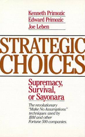 9780070510364: Strategic Choices: Supremacy, Survival, or Sayonara