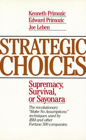 9780070510364: Strategic Choices: Supremacy, Survival, or Sayonara